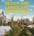 Design and Landscape for People - New Approaches to Renewal