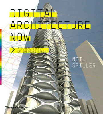 Digital Architecture Now