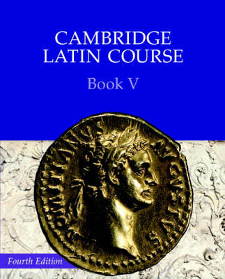 Cambridge Latin 5: Course Book