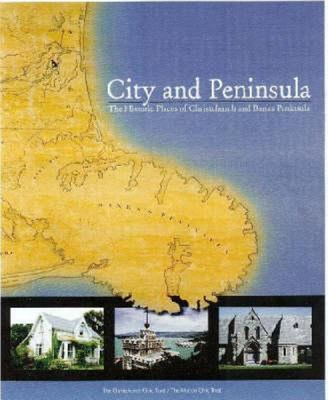City and Peninsula: Historic Places of Christchurch and Banks Penninsula