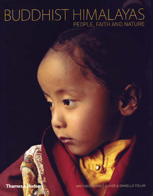Buddhist Himalayas: People, Faith and Nature (compact edition)