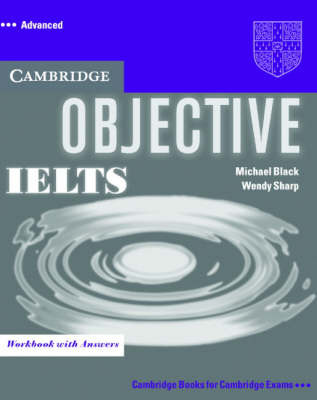 Objective IELTS Advanced : Workbook with Answers