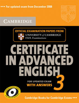 Cambridge Certificate in Advanced English 3 for Updated Exam from December 2008 Self-study Pack (Student's Book with Answers and Audio CDs (2))