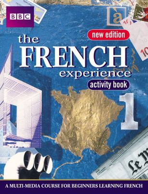 The French Experience 1 Workbook