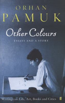 Other Colours : Essays and a Story
