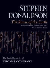 The Runes of the Earth  - The Last Chronicles of Thomas Covenant Book 1