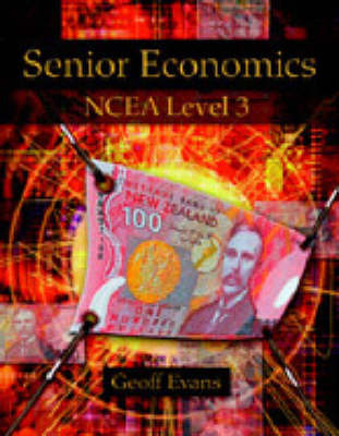 Senior Economics NCEA Level 3 - 2nd Edition
