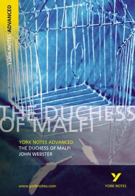 York Notes - The Duchess of Malfi