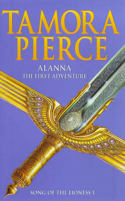 Alanna, the First Adventure (Song of the Lioness #1) O/P