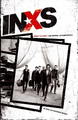 INXS The Michael Hutchence Story