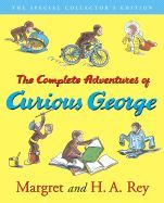 Complete Adventures of Curious George (60th Anniversary Edition)