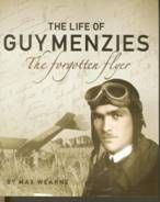 The Life of Guy Menzies, The Forgotten Flyer