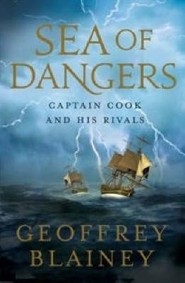 Sea of Dangers : Captain Cook and His Rivals