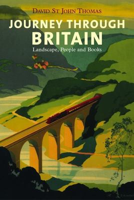 Journey Through Britain: Landscape, People and Books