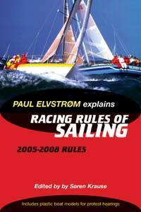 Paul Elvstrom Explains Racing Rules of Sailing 2005-2008
