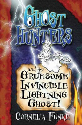 Ghosthunters #3 : Ghosthunters and the Gruesome Invincible Lightning Ghost!