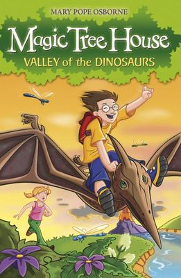 Valley of the Dinosaurs (Magic Tree House #1)