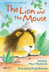 The Lion and the Mouse (Usborne First Reading Level 1)