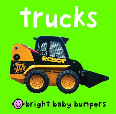 Trucks (Bright Baby Bumpers)