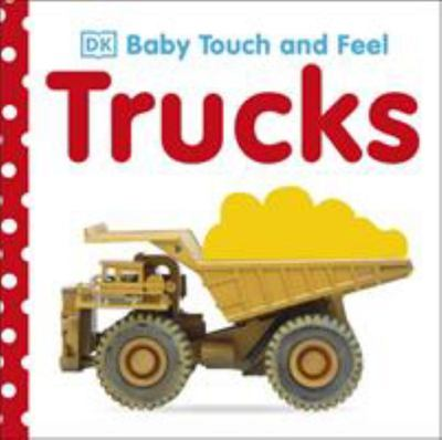 Trucks: Baby Touch and Feel