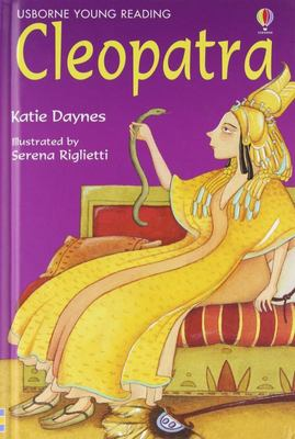 Cleopatra (Usborne Young Reading Series 3)