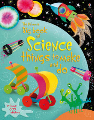 Big Book of Science Things to Make and Do (Usborne)