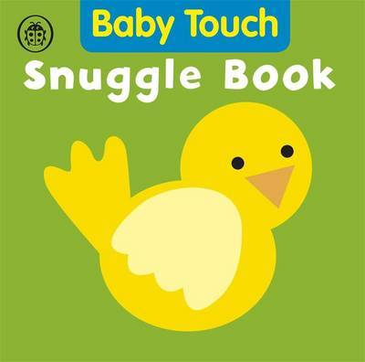 Snuggle Book  (Baby Touch Cloth Book)