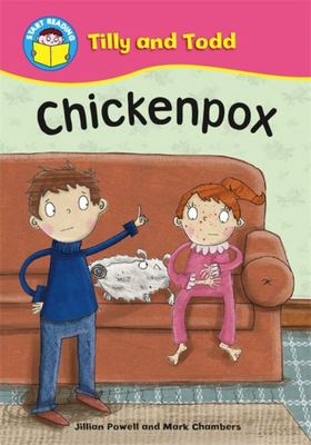 Chickenpox (Tilly and Todd Start Reading)