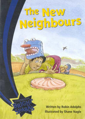 Bright Sparks: The New Neighbours