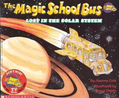 Lost in the Solar System (The Magic School Bus #4)