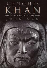 Genghis Khan: Life, Death and Resurrection