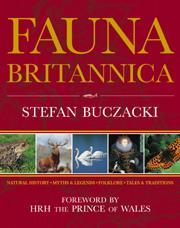 Fauna Britannica : Natural History, Myths and Legends, Folklore, Tales and Traditions