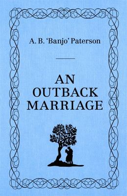 An Outback Marriage