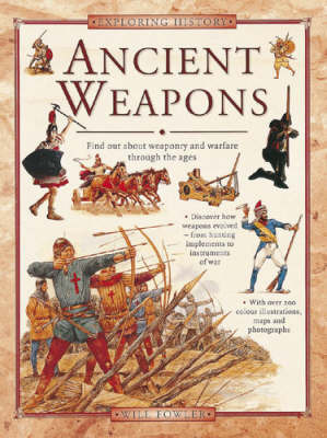 Ancient Weapons (Exploring History)