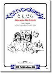 Tomodachi Japanese Workbook: Senior