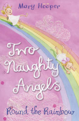 Round the Rainbow (Two Naughty Angels #3)