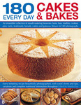 180 Great Every Day Cakes and Bakes