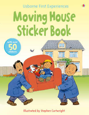 Moving House (Usborne First Experiences Sticker Book)