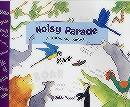 Noisy Parade : A Hullabaloo Safari
