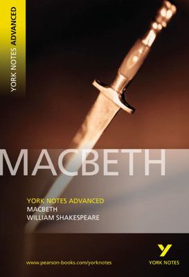 York Notes Advanced - Macbeth