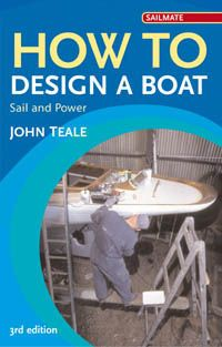 How to Design A Boat : Power and Sail (3rd ed.)