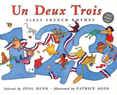Un Deux Trois: First French Rhymes (Book & CD)