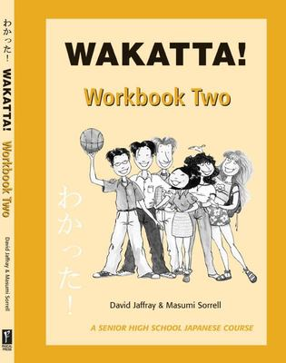 Wakatta!: Workbook 2