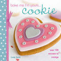 Bake Me I'm Yours Cookie