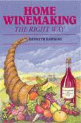 Home Winemaking the Right Way