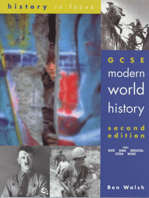 GCSE Modern World History 2nd Edition: History in Focus - Cengage