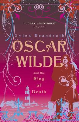 Oscar Wilde and the Ring of Death (Oscar Wilde Mystery #2)