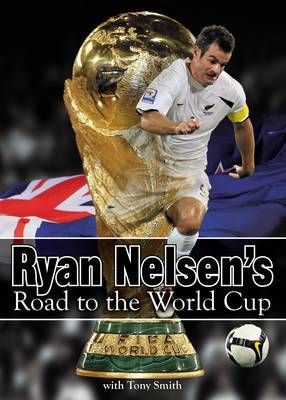 Ryan Nelsen's Road to the World Cup