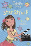 Star Struck (Totally Lucy #4)