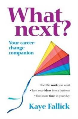 What Next? Your New Career Companion